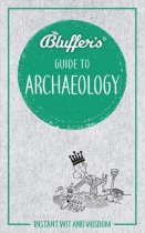 Bluffer's Guide to Archaeology (Sep)