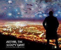 Arthur, The Sleepy Giant (Mar)