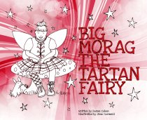 Big Morag, the Tartan Fairy (Delayed)