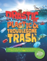 Drastic Plastic & Troublesome Trash (Oct)