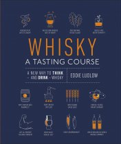 Whisky: A Tasting Course (Nov)
