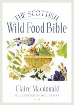 Scottish Wild Food Bible, The (Apr)