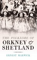 Folklore of Orkney & Shetland (May)