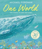 One World: Our Chance to Save the Planet (Jan)