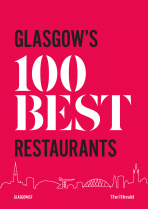 Glasgow's 100 Best Restaurants (Dec)