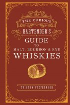 Curious Bartender's Guide to Malt & Bourbon Whiskies (Jun)