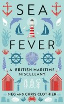 Sea Fever: British Maritime Miscellany (May)