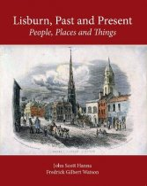 Lisburn, Past & Present (Feb)