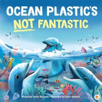Ocean Plastic Not Fantastic (Mar)