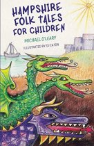 Hampshire Folk Tales For Children