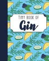 Tiny Book of Gin (Apr)