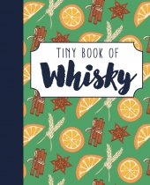 Tiny Book of Whisky (Apr)