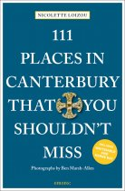 111 Places in Canterbury That You Shouldn't Miss (Mar21)