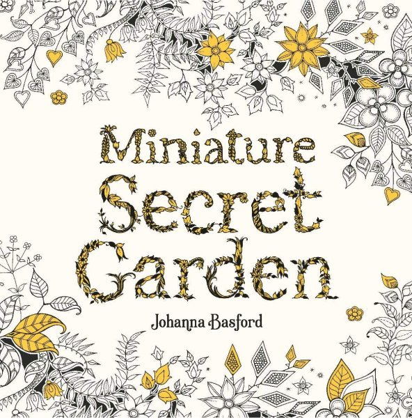 Miniature Secret Garden Colouring Book