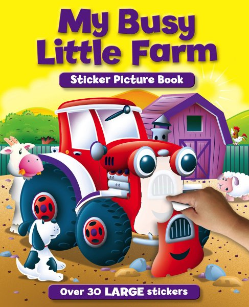 My Busy Little Farm Sticker Picture Book