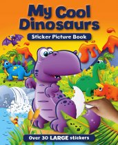 My Cool Dinosaurs Sticker Picture Book
