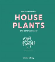 Little Book of House Plants & Other Greenery (Feb
