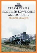 Steam Trails:Scottish Lowlands & Borders (Mar)