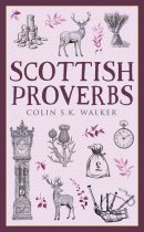 Scottish Proverbs (Apr)