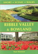 Short Scenic Walks:Ribble Valley & Bowland (Apr)