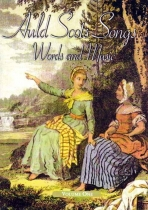 Auld Scots Songs With Music Vol 1