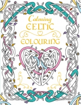 Calming Celtic Colouring Book