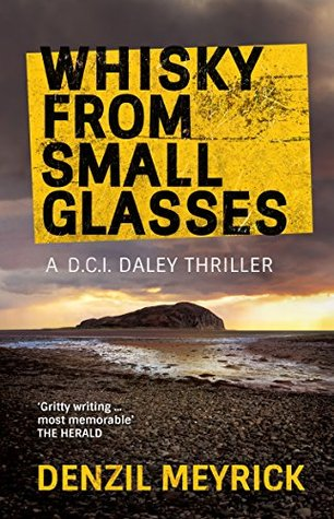 DCI Daley 1: Whisky from Small Glasses