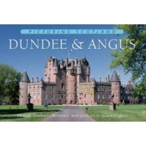 Dundee & Angus - Picturing Scotland
