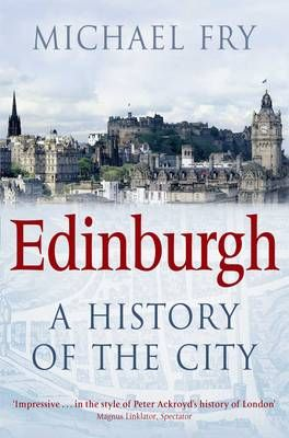Edinburgh History of The City