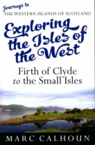 Exploring Isles of West - Firth of Clyde to Small Islands