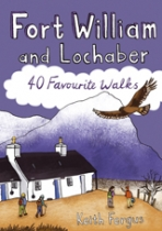 Fort William & Lochaber 40 Favourite Walks