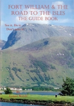 Fort William & the Road to the Isles Guide Book