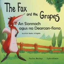 Fox & the Grapes - Gaelic