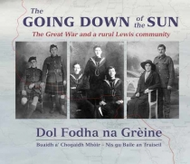 Going Down of the Sun: The Great War & the Rural Lewis Com.