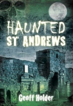 Haunted St Andrews & District