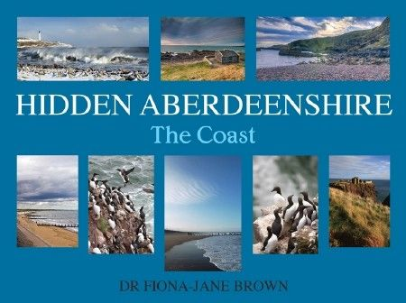 Hidden Aberdeenshire - The Coast