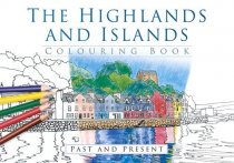 Highlands & Islands Colouring Book