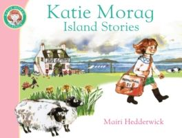 Katie Morag Island Stories