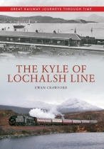 Kyle of Lochalsh Line Great Railway Journeys Through Time