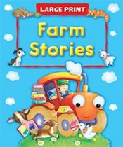 Large Print Farm Stories