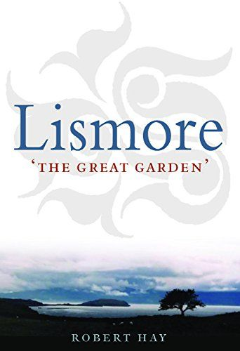 Lismore 'The Great Garden'