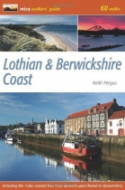 Lothian & Berwickshire Coast-Walkers' Guide: 60 walks