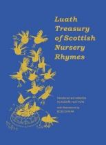 Luath Treasury of Scottish Nursery Rhymes The (Sep)