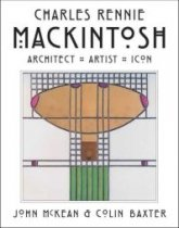Mackintosh: Architect Artist Icon