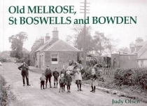 Old Melrose, St Boswells and Bowden
