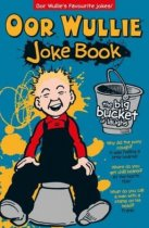 Oor Wullie's Big Bucket of Laughs Joke Book