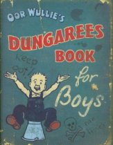 Oor Wullie's Dungarees Book for Boys