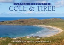 Picturing Scotland: Coll & Tiree ((May)