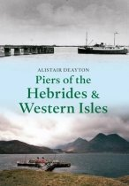 Piers of the Hebrides & Western Isles