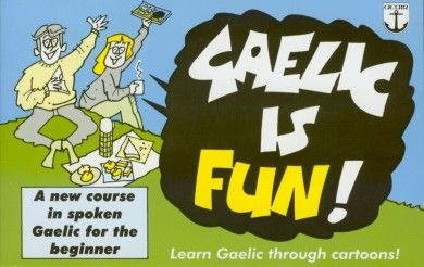 Gaelic is Fun